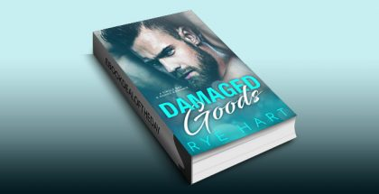 "romance ebook ""Damaged Goods: A Single Dad & Nanny Romance"" by Rye Hart"