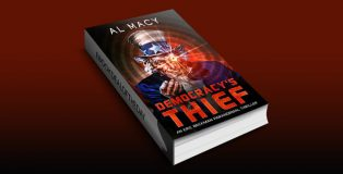 "scifi ebook ""Democracy's Thief: An Eric Beckman Paranormal Thriller (Eric Beckman Series Book 3)"" by Al Macy"