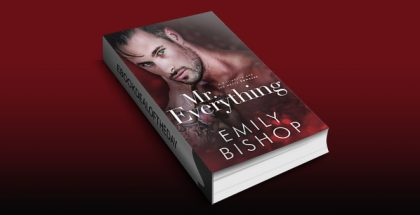 "romantic fiction ebook ""Mr. Everything: A Billionaire and the Nanny Romance"" by Emily Bishop"
