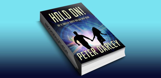thriller fiction ebook Hold On! - Season 1 by Peter Darley