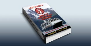 "humor fiction mystery ebook ""Lady Justice and the Cruise Ship murders"" by Robert Thornhill"