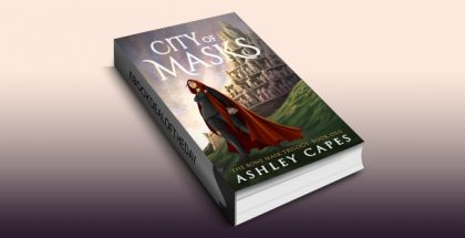"an epic fantasy novel ""City of Masks"" by Ashley Capes"