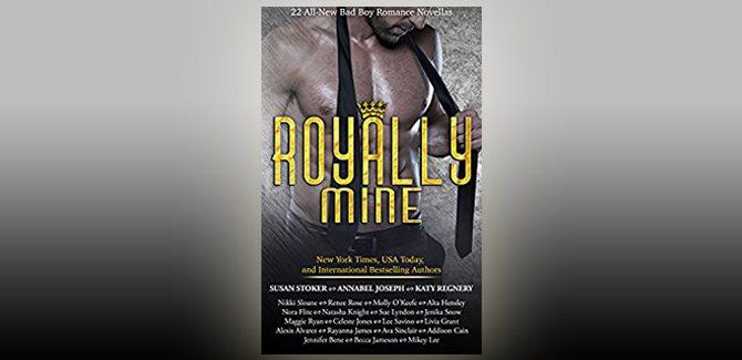 contemporary romance novellas Royally Mine: 22 All-New Bad Boy Romance Novellas by Renee Rose + more!,