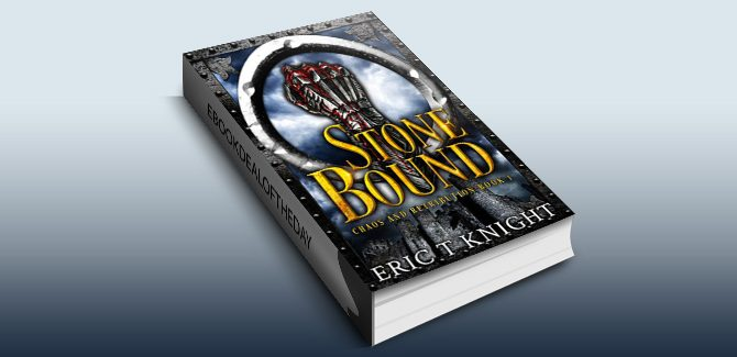 fantasy fiction ebook Stone Bound (Chaos and Retribution Book 1) by Eric T Knight