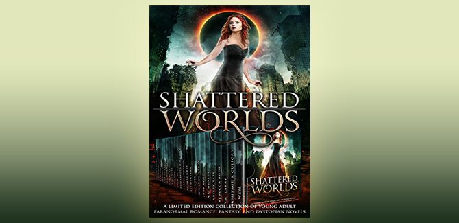 scifi dystopian paranormal fantasy boxed set Shattered Worlds by Elana Johnson + Others