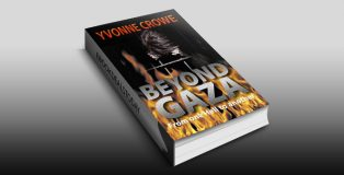 Beyond Gaza: A Race to the death against their enemies (Book 7 Nicolina Fabiani Series) by Yvonne Crowe