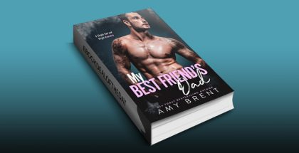 "romance ebook ""My Best Friend's Dad: A Single Dad and Virgin Romance"" by Amy Brent"