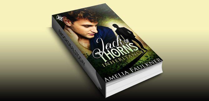 Jack of Thorns (Inheritance Book 1) by Amelia Faulkner