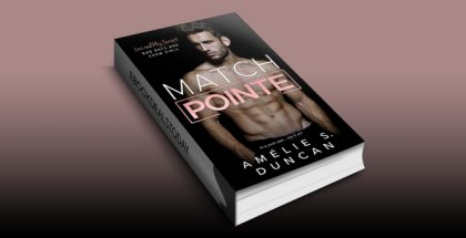 """sports romance ebook """"Match Pointe: Bad Boys and Show Girls (Love and Play Series)"""" by Amélie S. Duncan"""