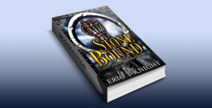 Stone Bound (Chaos and Retribution Book 1) by Eric T Knight