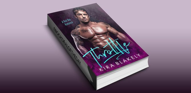 romance ebook Throttle: A Bad Boy Romance by Kira Blakely