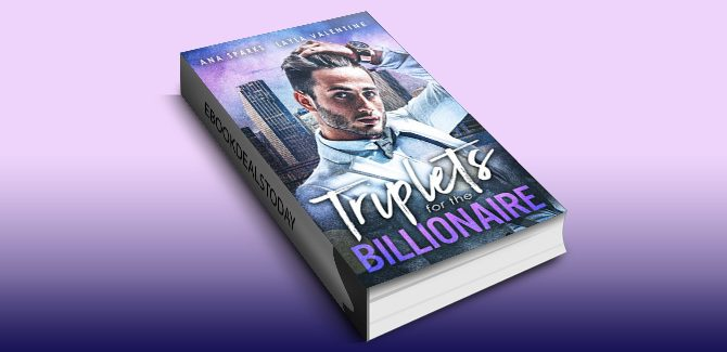 romance ebook Triplets For The Billionaire by Ana Sparks