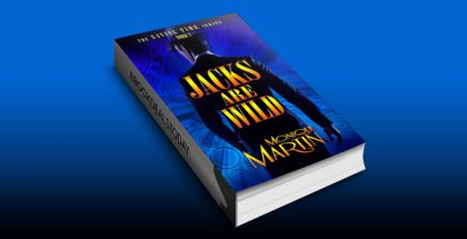 Jacks Are Wild: An Out of Time Novel (Saving Time, Book 1) by Monique Martin
