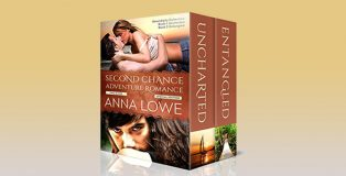 Second Chance Adventure Romance: Special Two Book Edition: Uncharted & Entangled (Serendipity Adventure Romance) by Anna Lowe