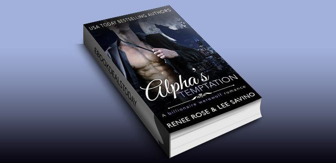 Alpha's Temptation: A Billionaire Werewolf Romance (Bad Boy Alphas Book 1)