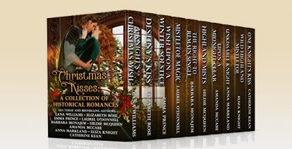 Christmas Kisses: A Collection of Historical Romances by Catherine Kean + more!