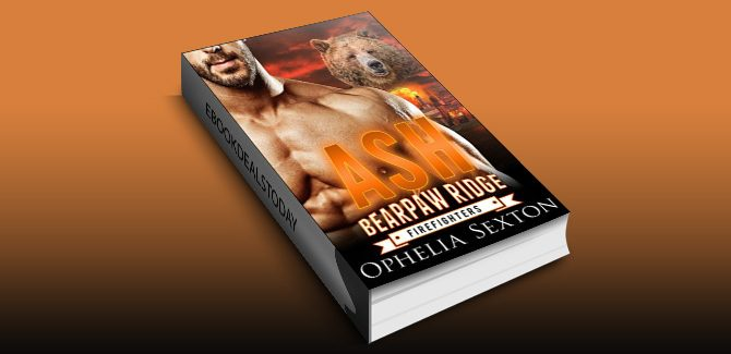 Ash (Bearpaw Ridge Firefighters Book 6) by Ophelia Sexton