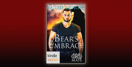 One True Mate: Bear's Embrace (Kindle Worlds Novella) by Moxie North