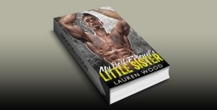 My Best Friend's Little Sister, A Bad Boy Romance ,Lauren Wood, women's fiction, romance