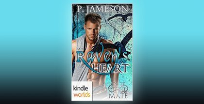 One True Mate: Raven's Heart (Kindle Worlds Novella) by P. Jameson