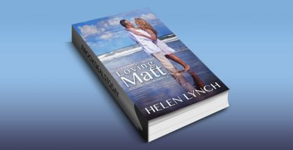 Loving Matt: A Sunset Bay Romance by Helen Lynch
