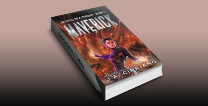 Maverick: A Supernatural Space Opera Novel by J.A. Cipriano