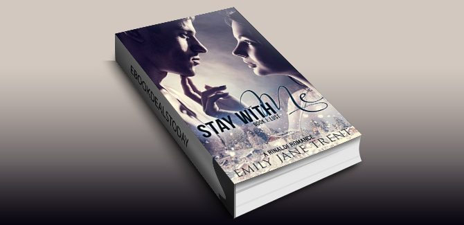 Stay With Me (Book 1: Lust) (Kyra's Story) by Emily Jane Trent