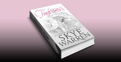 Tough Love: A Dark Mafia Romance Novella (Stripped) by Skye Warren