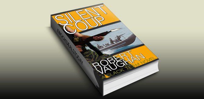 Silent Coup (A Slack Team Novel Book 1) by Robert Vaughan