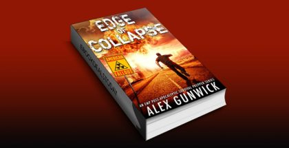Edge of Collapse: An EMP Post-Apocalyptic Survival Prepper Series (American Fallout Book 1) by Alex Gunwick