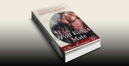 The Wolf King's Mate: Howls Romance by Olivia Arran
