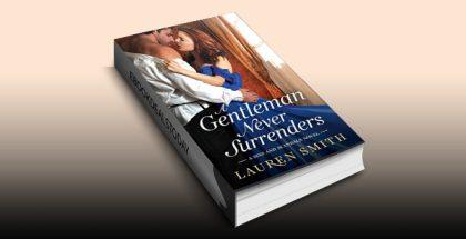 A Gentleman Never Surrenders (Sins and Scandals Book 2) by Lauren Smith