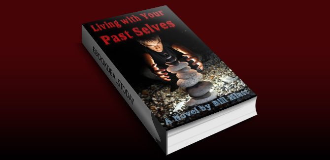 Living with Your Past Selves (Spell Weaver Book 1) by Bill Hiatt