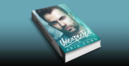 Unexpected: A Billionaire Secret Baby Romance by Aria Ford