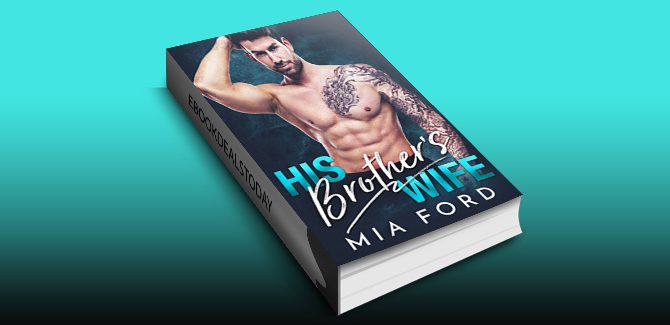 His Brother's Wife by Mia Ford
