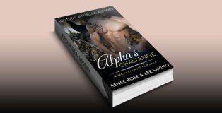 Alpha's Challenge: An MC Werewolf Romance (Bad Boy Alphas Book 4) by Renee Rose