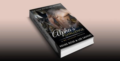 Alpha's Challenge: An MC Werewolf Romance (Bad Boy Alphas Book 4) by Renee Rose