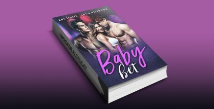 Baby Bet - A MFM Baby ASAP Romance by Ana Sparks