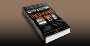 The Deepest Grave: An ancient battle, a dead researcher, and a very modern crime (Fiona Griffiths Book 6) by Harry Bingham