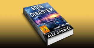 Edge of Disaster: An EMP Post-Apocalyptic Survival Prepper Series (American Fallout Book 2) by Alex Gunwick