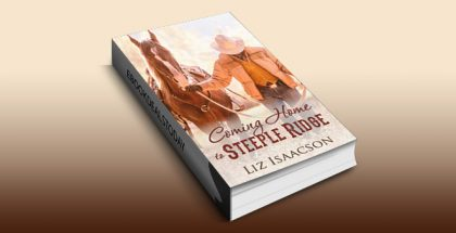 Coming Home to Steeple Ridge: A Buttars Brothers Novel (Steeple Ridge Romance Book 5) by Liz Isaacson