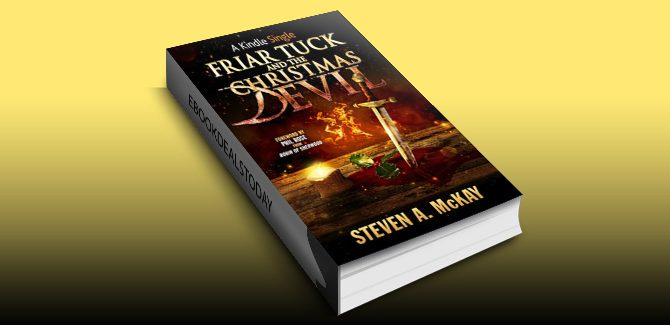 Friar Tuck and the Christmas Devil by Steven A. McKay