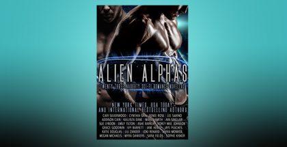 Alien Alphas: Twenty-Three Naughty Sci-Fi Romance Novellas by Various Authors