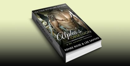 Alpha's Obsession: An MC Werewolf Romance by Renee Rose
