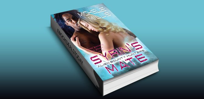 Syrin's Mate (Alien Bounty Hunters Book 4) by Michele Mills