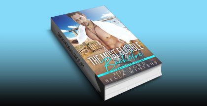 The Most Eligible Bachelor: A Texas Love Story by Bella Winters