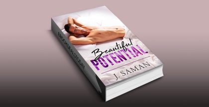 Beautiful Potential: A Contemporary Romance Novel by J. Saman
