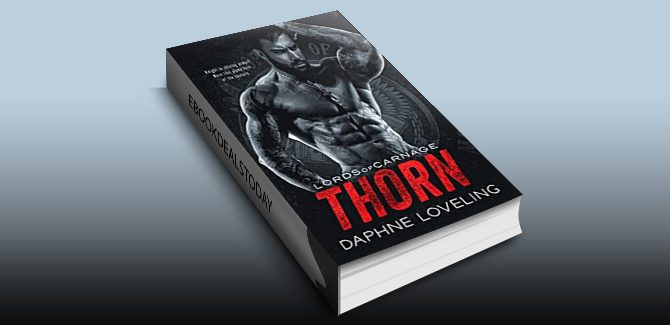 THORN: Lords of Carnage MC by Daphne Loveling