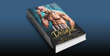 DR. Delight: A Standalone Forbidden Romance by Mia Ford & Brenda Ford
