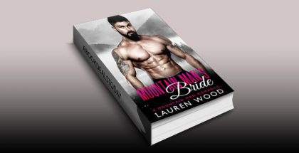 Mountain Man's Bride by Lauren Wood